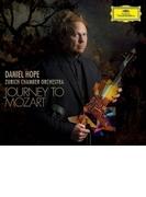 『ジャーニー・トゥ・モーツァルト』 ダニエル・ホープ、チューリッヒ室内管弦楽団【CD】
