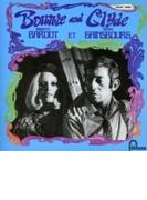 Bonnie And Clyde: ボニーとクライド 【紙ジャケット仕様/SHM-CD】【SHM-CD】