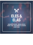 Eles & Elas: Duetos【CD】