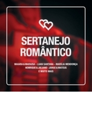 Sertanejo Romantico【CD】
