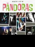 Hey It's The Pandoras【CD】