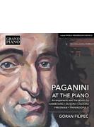 パガニーニをピアノで~5人の作曲家による編曲と変奏曲集 ゴラン・フィリペツ