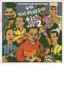 Do The Blues 45s! Vol.2【CD】