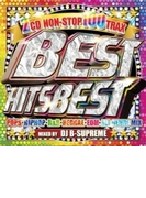 Best Hits Best -non Stop 100 Trax-【CD】