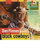 Black Cowboys: アフロ アメリカンのカウボーイ ソング【CD】