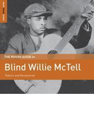 Rough Guide To Blind Willie Mctell【CD】