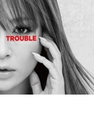 TROUBLE (A)【CD】