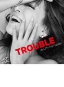 TROUBLE (B)【CD】
