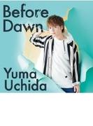 Before Dawn 【期間限定盤】(+DVD)【CDマキシ】