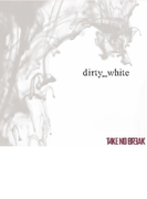 dirty_white【CDマキシ】