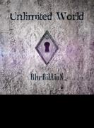Unlimited World【CDマキシ】