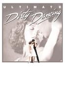 ダーティ・ダンシング オリジナル・サウンドトラック~アルティメット・エディション【CD】