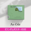 《ランダムポスター付き》 3RD ALBUM: An Ode (VER.3 /Hope)【CD】
