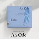 《ランダムポストカード付き》 3RD ALBUM: An Ode (VER.1 /Begin)【CD】