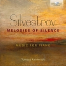 Melodies Of Silence-piano Works: Kamieniak【CD】