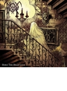 Here The Dead Live【CD】