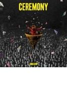 CEREMONY 【初回生産限定盤】(+Blu-ray)【CD】 2枚組