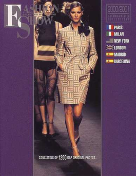 Fashion show 2000−2001Autumn & winter collections Paris Milan New York London Madrid Barcelona