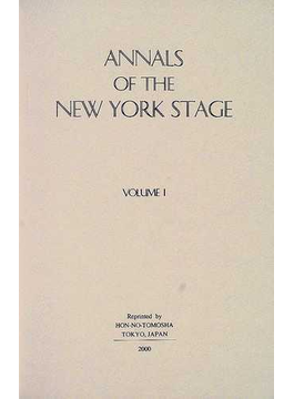Annals of the New York stage 復刻版 Vol.1 To 1798