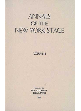 Annals of the New York stage 復刻版 Vol.2 1798−1821