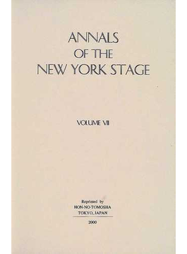 Annals of the New York stage 復刻版 Vol.7 1857−1865