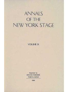 Annals of the New York stage 復刻版 Vol.9 1870−1875