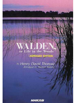 Walden,or life in the woods Abridged edition