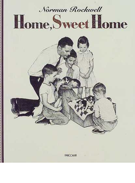 ノーマン・ロックウェルHome,sweet home