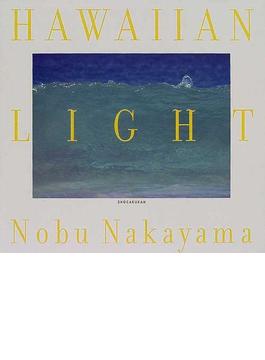 Hawaiian light ノブナカヤマ写真集