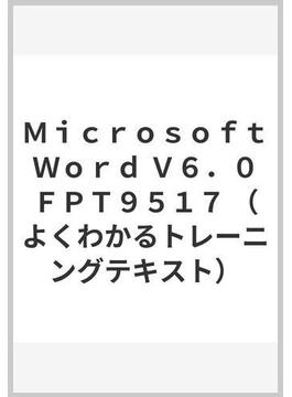 Microsoft Word V6.0 FPT9517