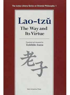 老子 Lao‐tzu The way and its virtue