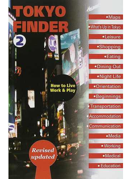 Tokyo finder How to live,work & play Second edition