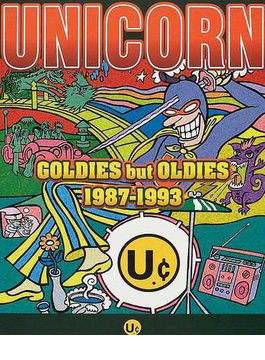 "UNICORN""goldies but oldies 1987−1993"""