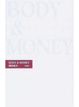 Body & money