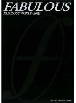 FABULOUS Fabulous world 2003