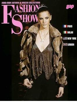 Fashion show 2003−2004Autumn & winter collections Paris Milan New York London