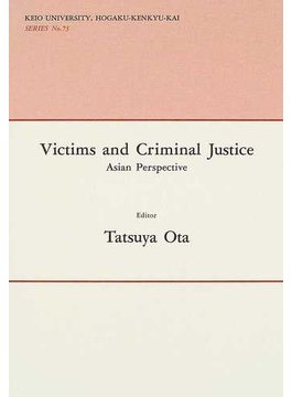 Victims and criminal justice Asian perspective