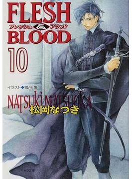 Flesh & blood 10