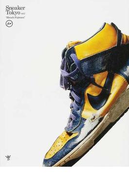 Sneaker Tokyo vol.2 Hiroshi Fujiwara