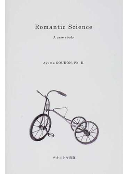 Romantic Science A case study