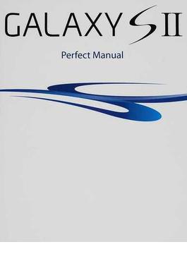GALAXY S Ⅱ Perfect Manual