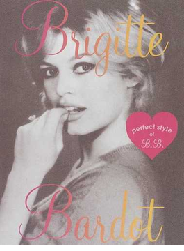 Brigitte Bardot perfect style of B.B. Fashion,Beauty,Love,Works All about Brigitte Bardot