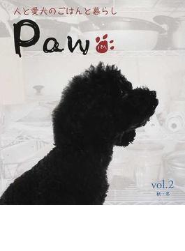 Paw 人と愛犬のごはんと暮らし vol.2秋・冬