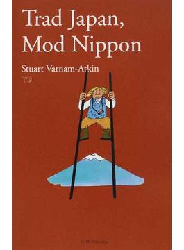 Trad Japan,Mod Nippon