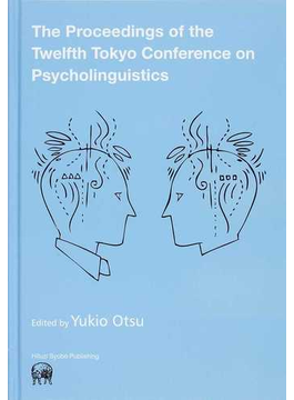 The Proceedings of the Twelfth Tokyo Conference on Psycholinguistics