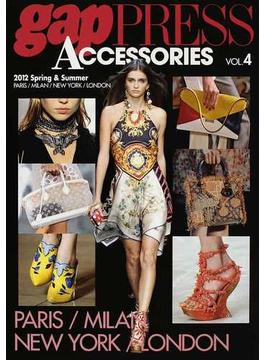 gap PRESS ACCESSORIES VOL.4(2012Spring & Summer) PARIS,MILAN,NEW YORK,LONDON