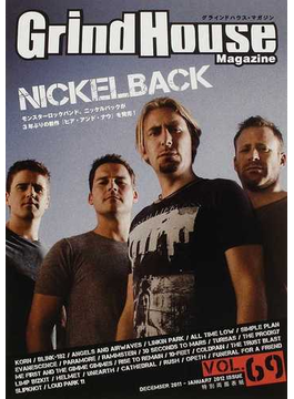 グラインドハウス・マガジン Vol.69(2011December−2012January) NICKELBACK/KORN/LINKIN PARK/BLINK−182/ANGELS&AIRWAVES/EVANESCENCE