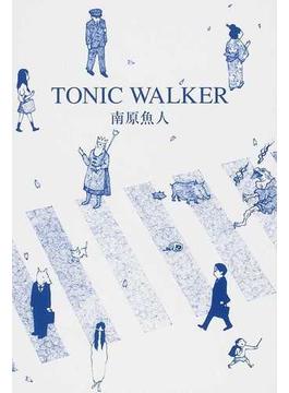 TONIC WALKER 詩集