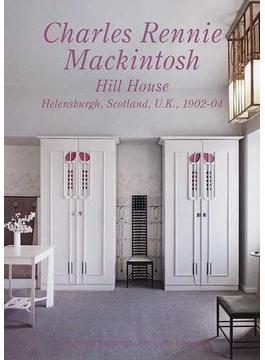 Residential Masterpieces 世界現代住宅全集 11 Charles Rennie Mackintosh