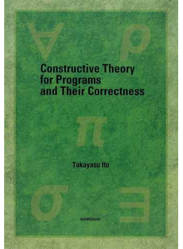 Constructive Theory for Programs and Their Correctness